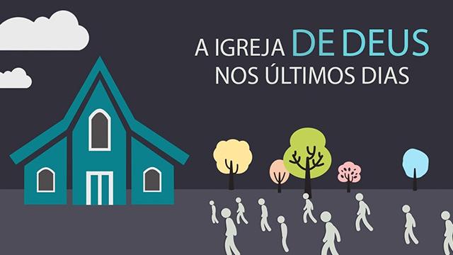 A igreja de Deus nos últimos dias