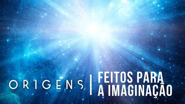 Feitos para a imaginação