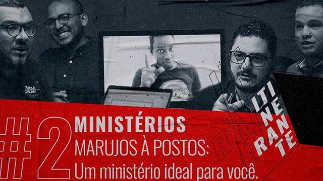 Marujos a postos: um ministério ideal pra você