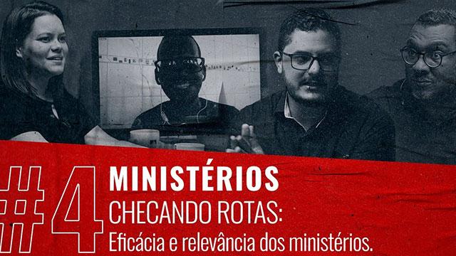 Checando rotas: eficácia e relevância dos ministérios