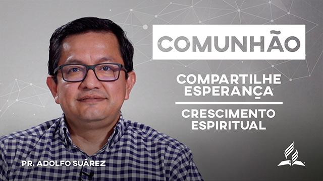 Fortalecendo sua comunhão com Deus
