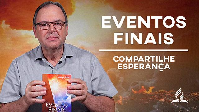 Eventos Finais – Compartilhe Esperança