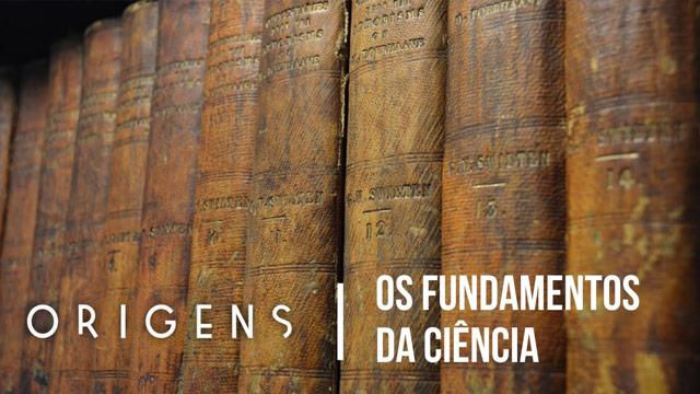 Os fundamentos da ciência