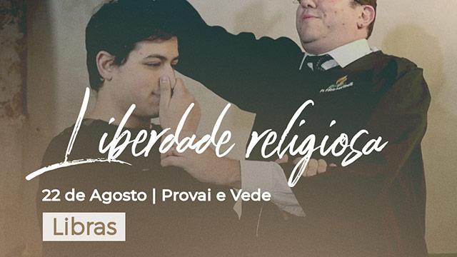 Liberdade Religiosa – Libras