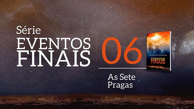 As 7 pragas