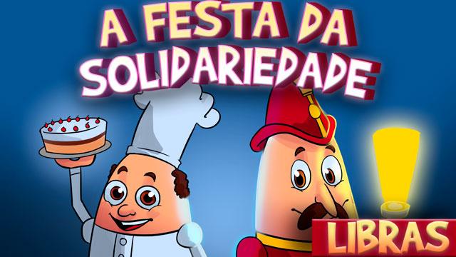 A festa da solidariedade