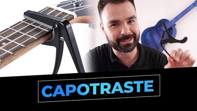 Como usar o CAPOTRASTRE no seu violão!