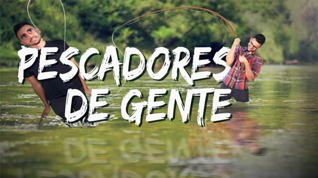 Pescadores de Gente