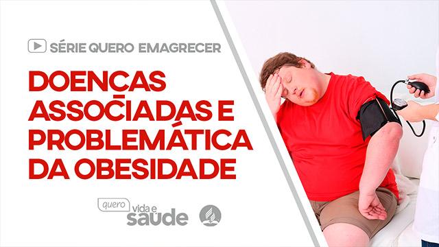 Doenças associadas e problemática da obesidade