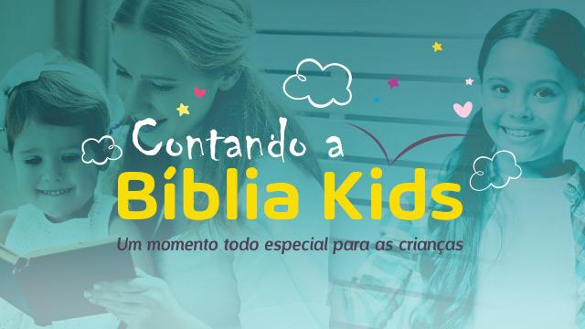 Contando a Bíblia Kids