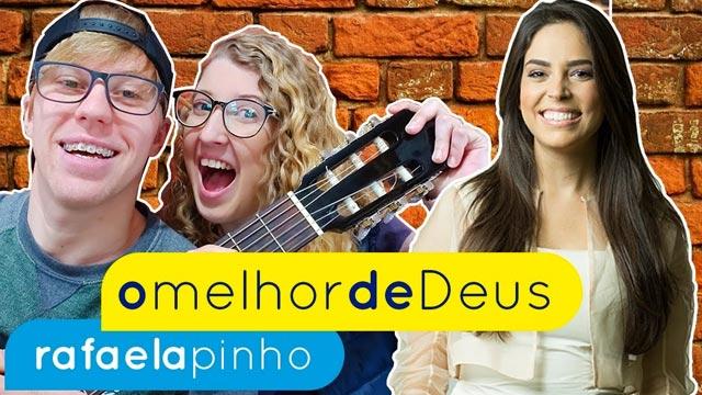 O Melhor de Deus – Rafaela Pinho (aula de violão)