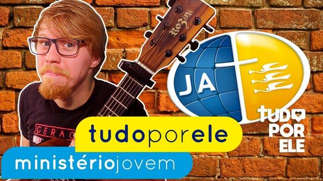 Tudo por Ele – Ministério Jovem (aula de violão)