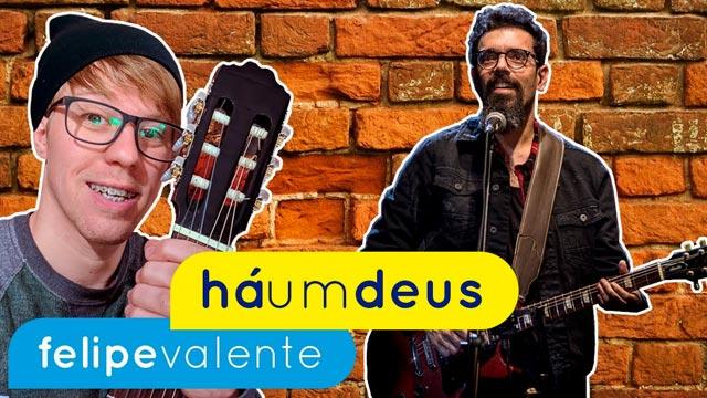 Há Um Deus – Felipe Valente (aula de violão)