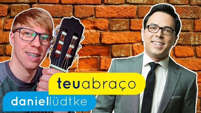 Teu Abraço - Daniel Lüdtke (aula de violão)