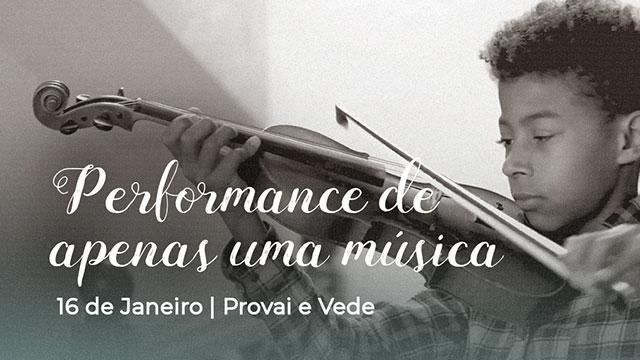 Performance de apenas uma música