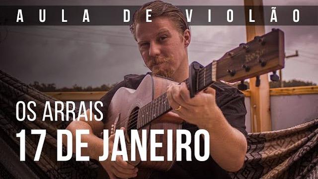 Como tocar 17 DE JANEIRO no violão