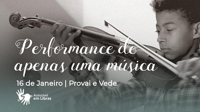 Performance de apenas uma música – Libras