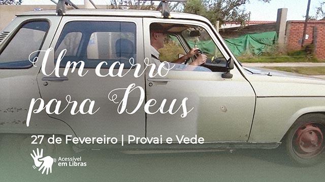 Um carro para Deus – Libras