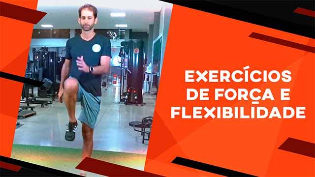 Exercícios de força e flexibilidade