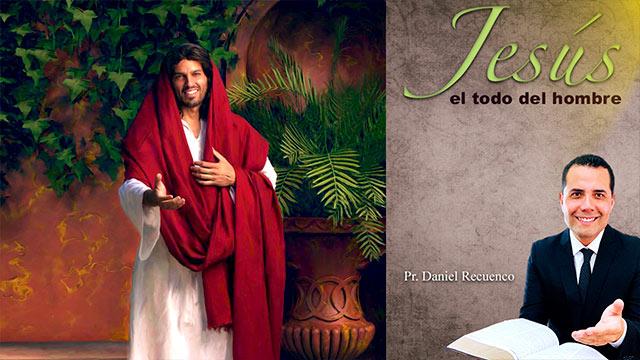 Jesús el todo del hombre