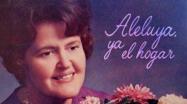 Del Delker – Aleluya, Ya El Hogar