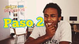 Episodio 2 Paso 2 | Amigos con Derechos