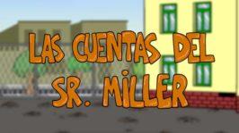 Las cuentas del Sr. Miller