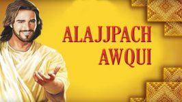 Alajjpach Awqui