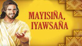 Mayisiña, Iyawsaña