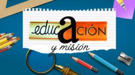 Educación y misión