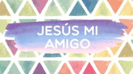 Jesús mi amigo