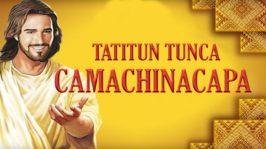 Tatitun Tunca Camachinacapa