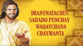 Imanynatachus Sabado Punchay Waqaychana Chaymanta