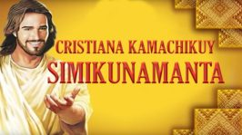 Cristiana Kamachikuy Simikunamanta