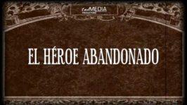 El héroe abandonado