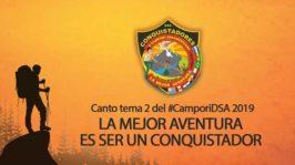 Canto tema del Campori | LA MEJOR AVENTURA ES SER CONQUISTADOR