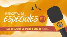 Ep.11 | Desde Bolivia en bici – Reportajes Especiales