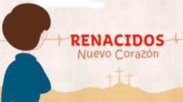 Renacidos – Canto para niños