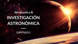Introducción a la Investigación Astronómica