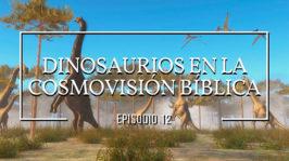 Dinosaurios en la cosmovisión bíblica