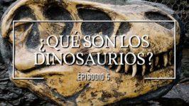¿Qué son los dinosaurios?