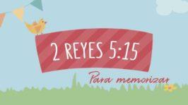 2 Reyes 5:15