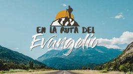 En la ruta del evangelio