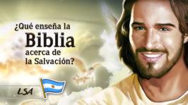 L10 – ¿Qué enseña la Biblia acerca de la Salvación?
