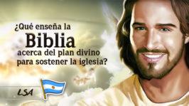 L21 – ¿Qué enseña la Biblia acerca del plan divino para sostener la iglesia?