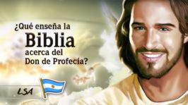 L22 – ¿Qué enseña acerca del Don de Profecía?