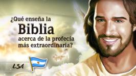 L24 –  ¿Qué enseña la Biblia acerca de la profecía más extraordinaria?