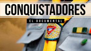 Documental: Conquistadores