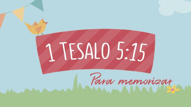 1 Tesalonisenses 5:15