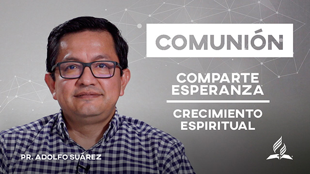 Cómo cultivar comunión con Dios